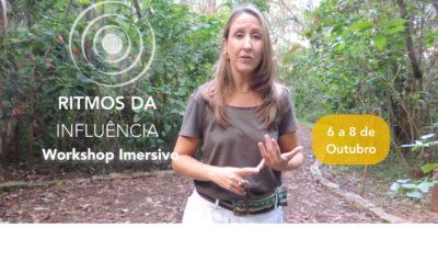 Workshop Imersivo – Ritmos da Influência – 6 à 8 outubro
